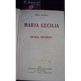 Maria Cecília - Veiga Miranda - 1ª Edição