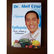 Epilepsia-causas Síntomas,tratamiento-aut-dr.abel Cruz-rm4