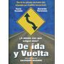 De Ida Y Vuelta / Formato Dvd