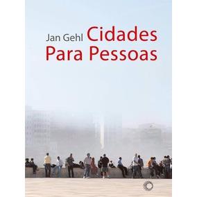 Cidade Para Pessoas - Jan Gehl (ebook)