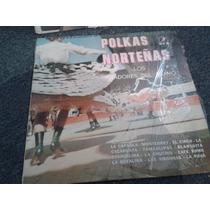 Disco Acetato De Polkas Norteñas, Los Tiradores Del Bravo