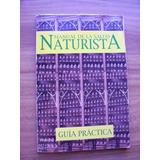 Manual De La Salud Naturista-guía Práctica-rm4