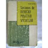 Nociones De Derecho Positivo Mexicano. Soto Perez. $139 Dhl