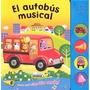 El Autobús Musical (botones Ruidosos); Equipo S Envío Gratis