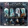 Los 4 De Cordoba - En Vivo Teatro San Martin (2 Cd) 2016