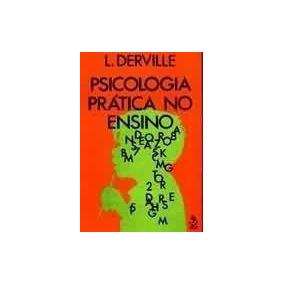 L Derville Psicologia Prática No Ensino