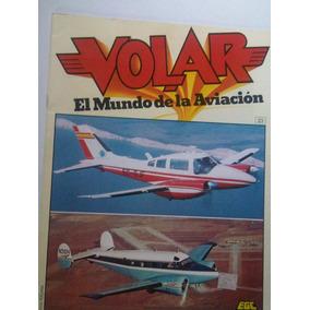 Volar El Mundo De La Aviacion Revista De Aviacion 23,24 Y 25