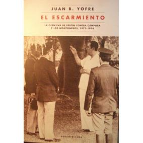 El Escarmiento, De Juan B. Yofre