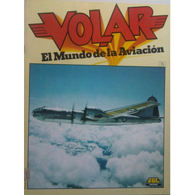 Volar El Mundo De La Aviacion Revista De Aviacion 13,14 Y 15