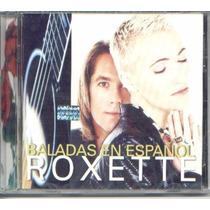 Roxette Baladas En Español Novo Lacrado Cd Em Espanhol