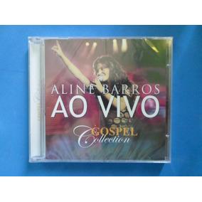 Cd Aline Barros - Ao Vivo - Gospel Collection
