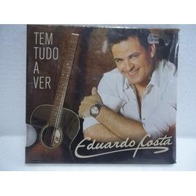 Eduardo Costa Tem Tudo A Ver Cd Original Novo Lacrado