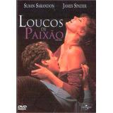 Dvd Loucos De Paixão - Susan Sarandon - Original Lacrado