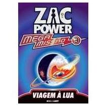Livro: Zac Power Mega Missão 3 - Viagem À Lua