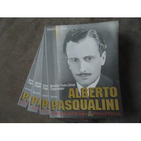 Alberto Pasqualini - Obra Social & Política - 04 Volumes