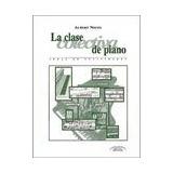 La Clase Colectiva Del Piano.(lenguaje Musical).(b.3298); N