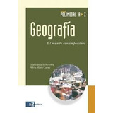 Geografía El Mundo Contemporáneo Polimodal Az