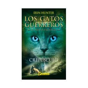 Los Gatos Guerreros. La Nueva Profecía 5: Crepúsculo Erin H