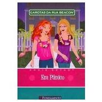 Livro Garotas Da Rua Beacon - Em Panico - Annie Bryant