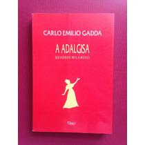 Livro - A Adalgisa Quadros Milaneses - Carlo Emilio