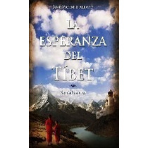La Esperanza Del Tibet - Jose Vicente Alfaro - Digital