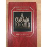 El Camarada Don Camilo, Giovanni Guareschi, Excelente!!