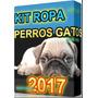 Kit Patrones Moldes Bolsos Camas Juguetes Perros Y Gatos