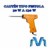 Cautín Tipo Pistola 30 W A 130 W