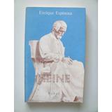 Espinosa Enrique: Heine.