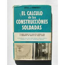 El Calculo De Las Construcciones Soldadas, Libro 1951