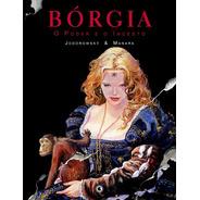 Bórgia - O Poder E O Incesto - Hq - Jodorowsky & Milo Manara