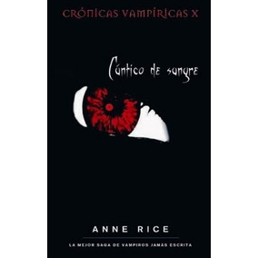 Cántico De Sangre ... Anne Rice Dhl