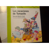 Libro Las Vacaciones De Tomasito -graciela Cabal - Alfaguara