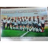 Poster Do Corinthians - Campeão Brasileiro De 1999