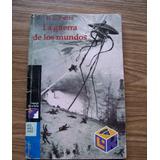 La Guerra De Los Mundos-aut-h.g. Wells-ed-l.del Rincón