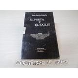 Juan-jacobo Bajarlía - El Poeta Y El Exilio (firmado)