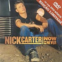 Cd Nick Carter Now Or Never Cd + Dvd