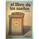 El Libro De Los Sueños - J. Moreno - San Telmo / Belgrano