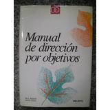 Manual De Dirección Por Objetivos Reddin Ryan Deusto Edic.
