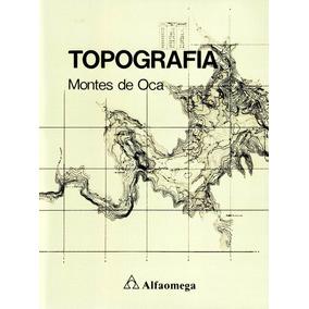 Topografia - Montes De Oca / Alfaomega