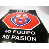 Poster Universidad De Chile Pare Mi Equipo Mi Pasion