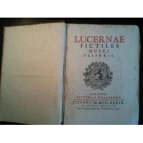 Antiguo Libro Lucernae Fictiles Musei Passerii - 1739