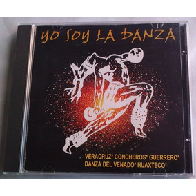 Yo Soy La Danza Varios Musica Mexicana Cd Raro Bvf