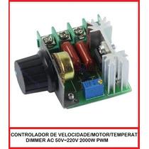 Controlador De Velocidade Motor/temperat/dimmer 50v~220v Pwm