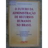 O Futuro Da Administração De Recursos Humanos No Brasil