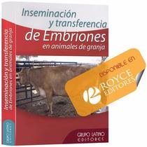 Inseminación Y Transferencia De Embriones En Animales