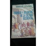 Vigencia Y Dolencias De La Cultura Occiden., M Collado Bru03