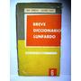 Breve Diccionario Lunfardo José Gobello Luciano Payet 1959