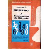 4566 Livro Numero - A Linguagem Da Ciencia, De Tobias Dantzi
