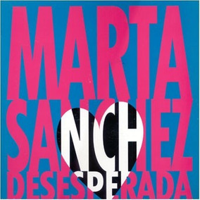 Marta Sanchez Desesperada (extended Remix) Maxi Single 90´s